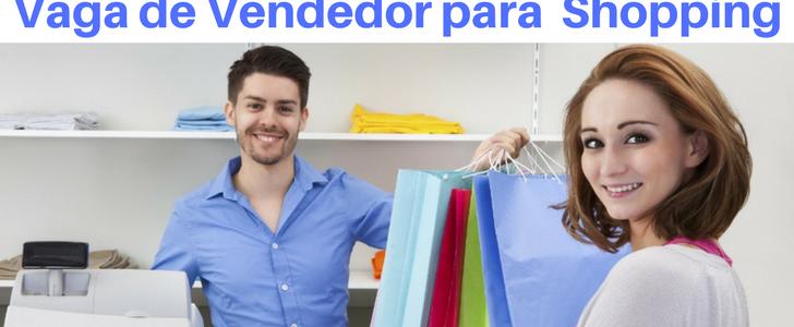 Vaga Vendedor para Shopping